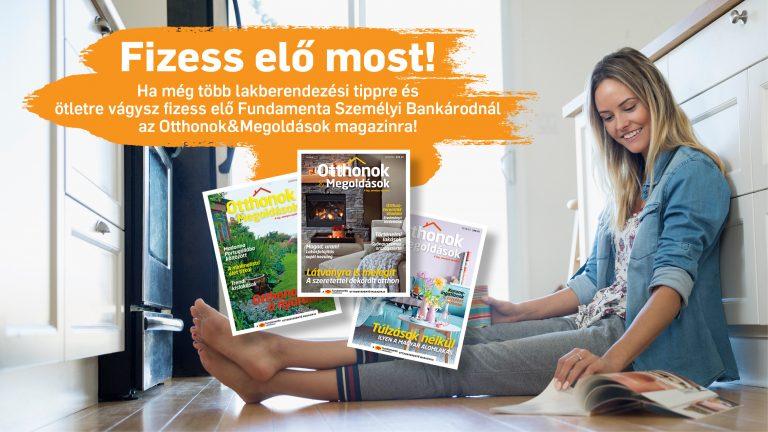 Fizess elő az Otthonok&Megoldások magazinra!
