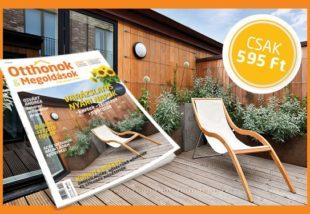 Tedd teljessé a vakációt az Otthonok&Megoldások magazin varázslatos nyári számával